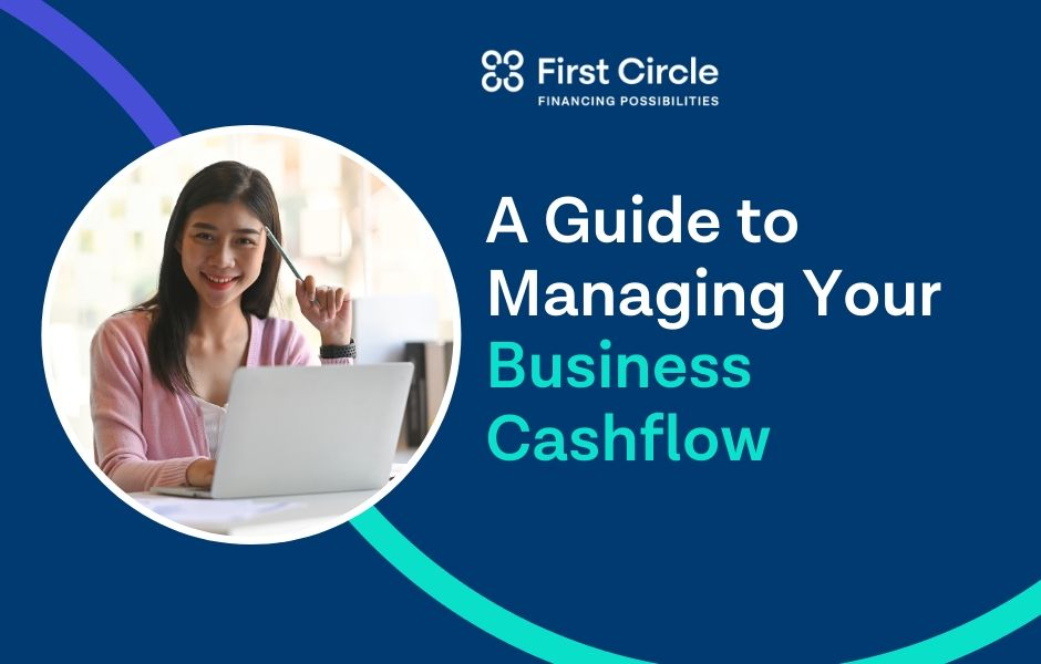 A Guide to Managing Your Business Cash Flow